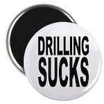 Drilling Sucks Magnet