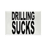Drilling Sucks Rectangle Magnet