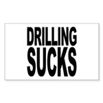 Drilling Sucks Rectangle Sticker