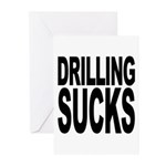 Drilling Sucks Greeting Cards (Pk of 10)