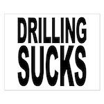 Drilling Sucks Small Poster