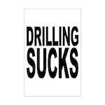 Drilling Sucks Mini Poster Print