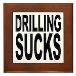 Drilling Sucks Framed Tile