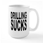 Drilling Sucks Large Mug