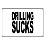 Drilling Sucks Banner