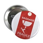 Fragile/handle with care Button