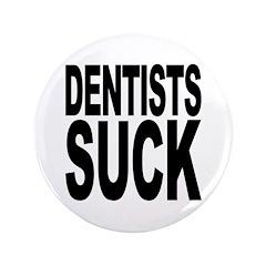 Dentists Suck 3.5