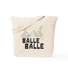 Balle Balle Tote Bag