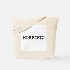 Horrific Tote Bag