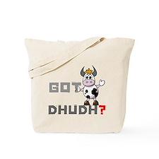 Got Dhudh? Tote Bag