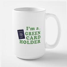 I'm a Green Card holder Mug