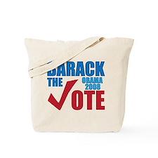 Barack the vote 2008 T-Shirt Tote Bag