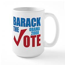 Barack the vote 2008 T-Shirt Mug