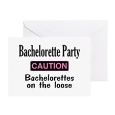 Bachelorettes on the Loose Greeting Card