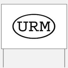 URM Oval Yard Sign