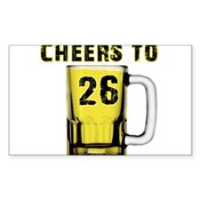 Cheers to 26 Rectangle Decal