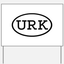 URK Oval Yard Sign