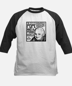 The Pope Has A Posse Tee