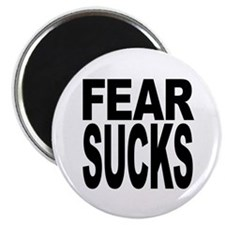 Fear Sucks Magnet