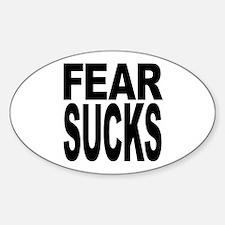 Fear Sucks Oval Decal