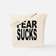 Fear Sucks Tote Bag
