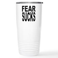 Fear Sucks Travel Coffee Mug