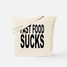 Fast Food Sucks Tote Bag