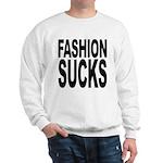 Fashion Sucks Sweatshirt