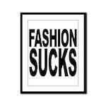 Fashion Sucks Framed Panel Print