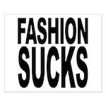 Fashion Sucks Small Poster