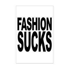 Fashion Sucks Posters