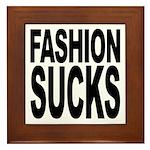 Fashion Sucks Framed Tile