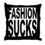 Fashion Sucks Throw Pillow