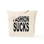 Fashion Sucks Tote Bag
