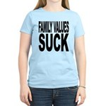 Family Values Suck Women's Light T-Shirt