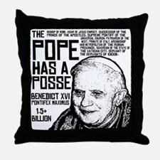 The Pope Has A Posse Throw Pillow