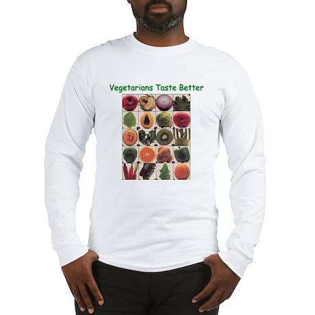Veg*ns Taste Better Long Sleeve T-Shirt