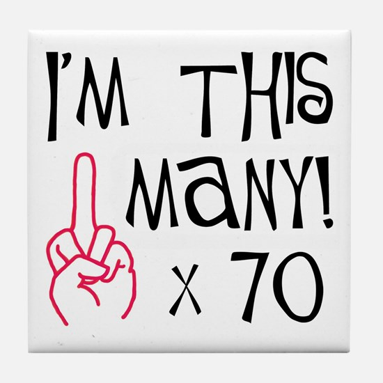 70th birthday middle finger salute Tile Coaster