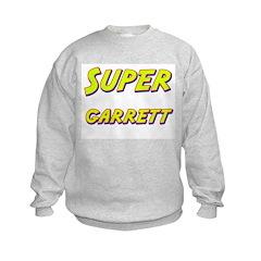Super garrett Sweatshirt