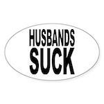 Husbands Suck Oval Sticker