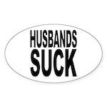 Husbands Suck Oval Sticker (10 pk)