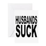 Husbands Suck Greeting Card