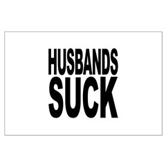 Husbands Suck Posters