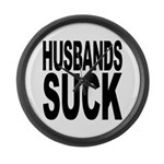Husbands Suck Large Wall Clock