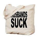 Husbands Suck Tote Bag