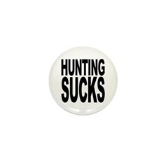 Hunting Sucks Mini Button