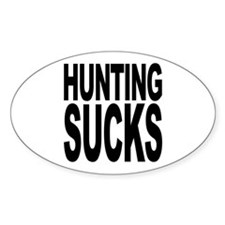 Hunting Sucks Oval Decal