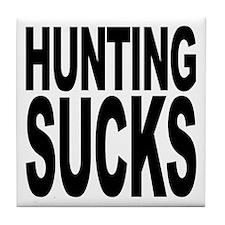 Hunting Sucks Tile Coaster