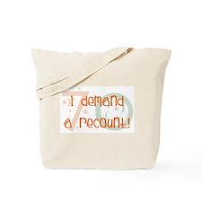 70th birthday demand a recount Tote Bag
