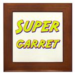 Super garret Framed Tile